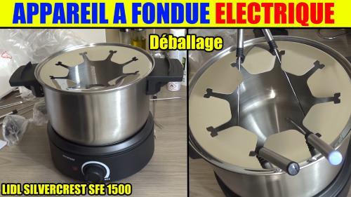 appareil-a-fondue-lidl-silvercrest-electrique-sfe-1500w-accessoires-test-avis-prix-notice-caracteristiques